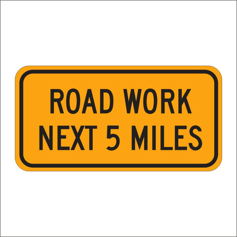 G20-1 ROAD WORK NEXT (SPECIFY) MILES SIGN