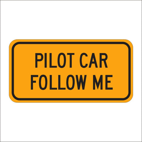 G20-4 PILOT CAR FOLLOW ME SIGN
