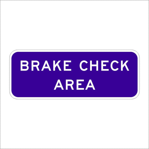 G66-58 (CA) BREAK CHECK AREA SIGN