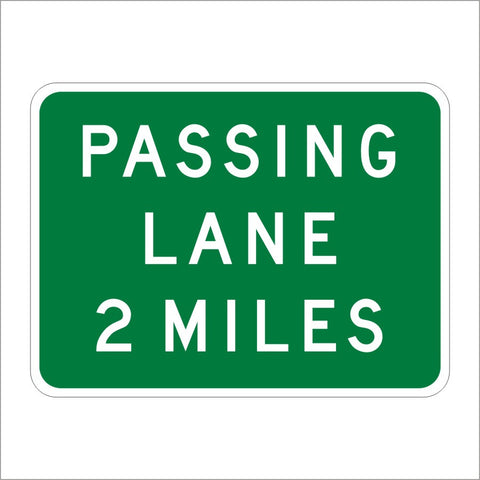 G69 (CA) PASSING LANE (SPECIFY) MILES SIGN