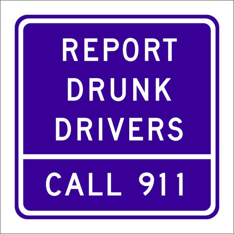 G81-66 (CA) REPORT DRUNK DRIVERS CALL 911 SIGN