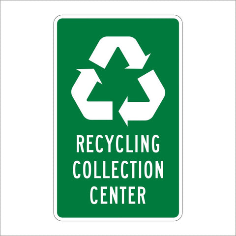 I-11 RECYCLING COLLECTION CENTER SIGN