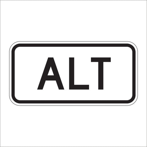 M4-1A ALT ROUTE AUXILIARY SIGN