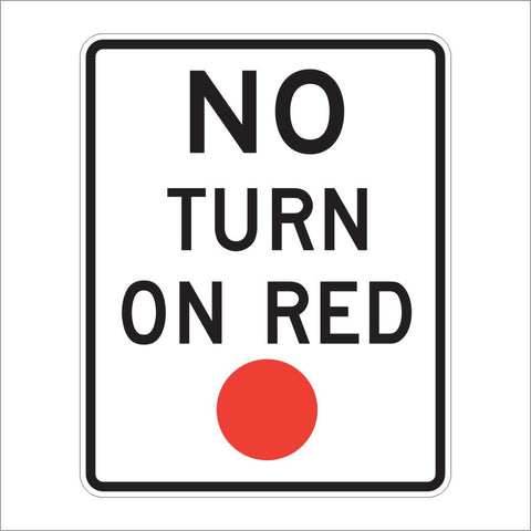 R10-11 NO TURN ON RED SIGN