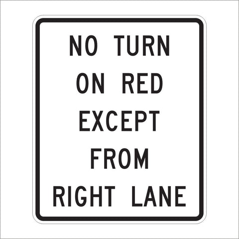 R10-11C NO TURN ON RED EXCEPT FROM RIGHT LANE SIGN