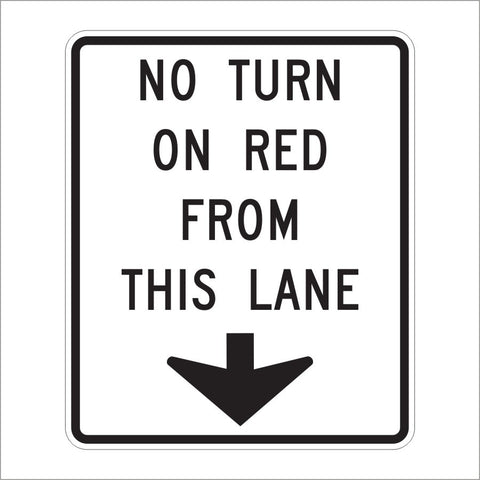 R10-11D NO TURN ON RED FROM THIS LANE SIGN