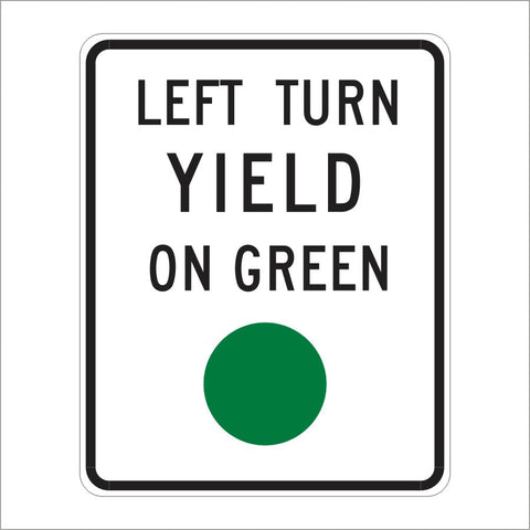 R10-12 LEFT TURN YEILD ON GREEN SIGN