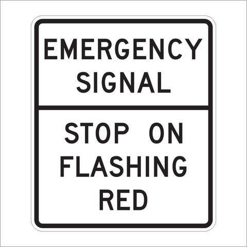 R10-14 EMERGENCY SIGNAL STOP ON FLASHING RED SIGN