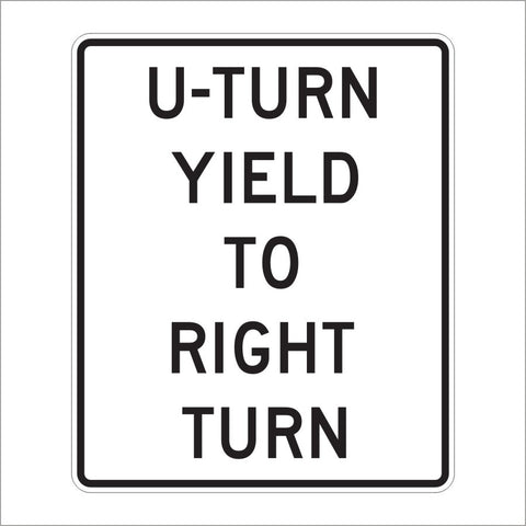 R10-16 U-TURN YEILD TO RIGHT TURN SIGN