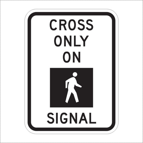 R10-2 CROSS ONLY ON SIGNAL SIGN