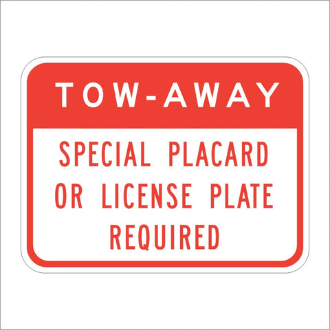 R100A (CA) TOW-AWAY SPECIAL PLACARD OR LICENSE PLATE REQUIRED SIGN