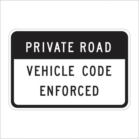 R101 (CA) PRIVATE ROAD VEHICLE CODE ENFORCED SIGN