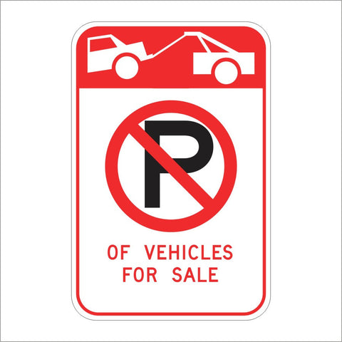 R108 (CA) TOW-AWAY NO PARKING OF VEHICLES FOR SALE SIGN