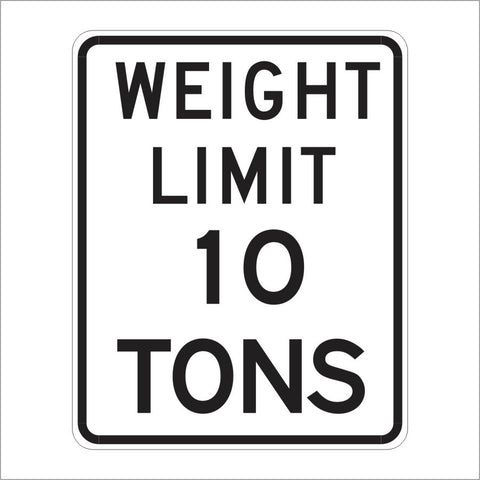 R12-1 WEIGHT LIMIT (SPECIFY #) TONS SIGN