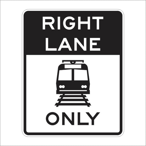 R15-4A RIGHT LANE LIGHT RAIL TRANSIT ONLY SIGN