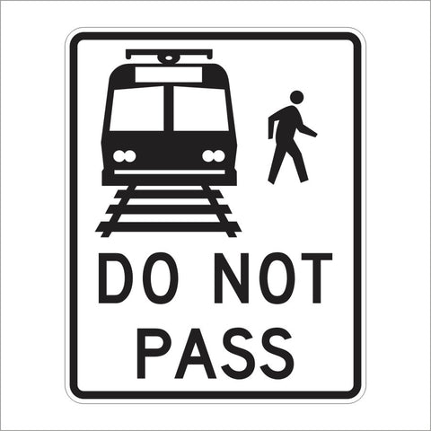 R15-5 DO NOT PASS LIGHT RAIL TRANSIT SIGN