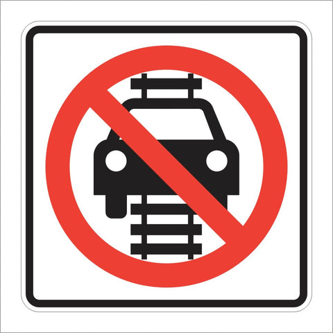 R15-6 NO VEHICLES ON TRACKS SIGN