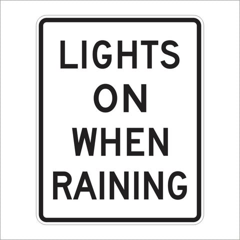 R16-6 LIGHTS ON WHEN RAINING SIGN