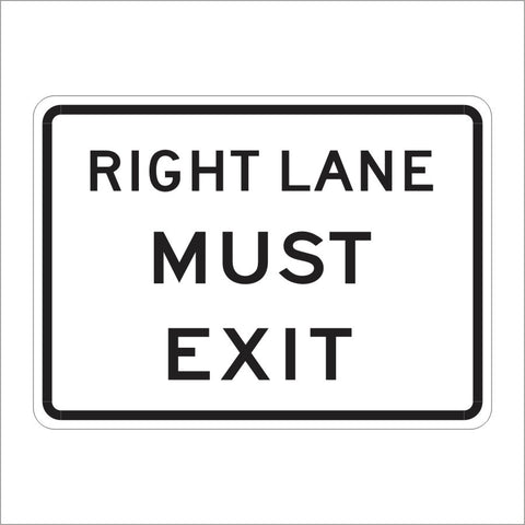 R18A (CA) RIGHT LANE MUST EXIT SIGN