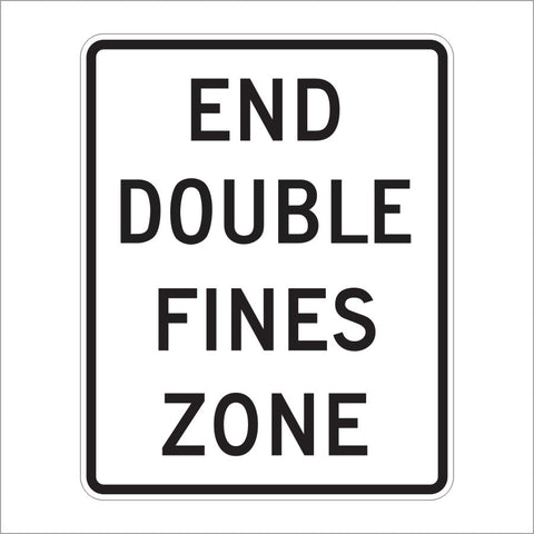 R2-11 END DOUBLE FINES ZONE SIGN