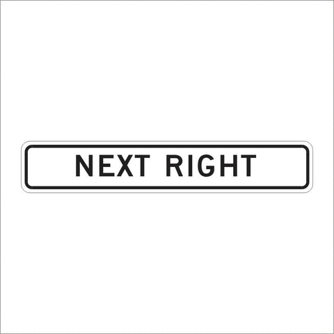 R20-1A (CA) NEXT RIGHT SIGN
