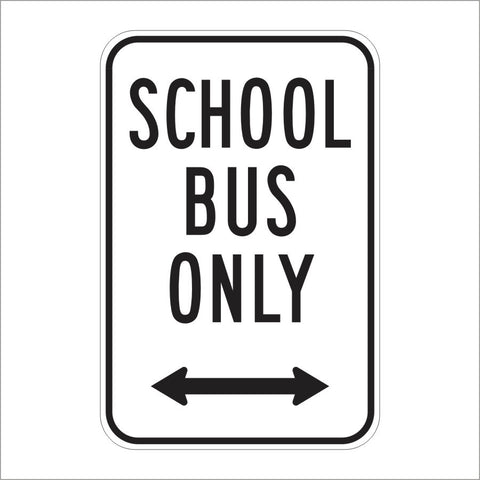 R24A (CA) SCHOOL BUS ONLY SIGN