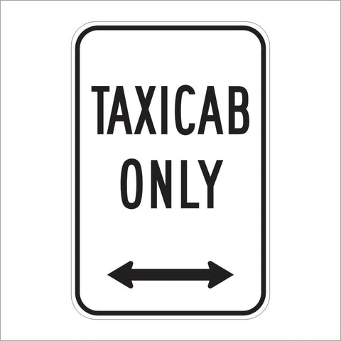 R24B (CA) TAXICAB ONLY SIGN