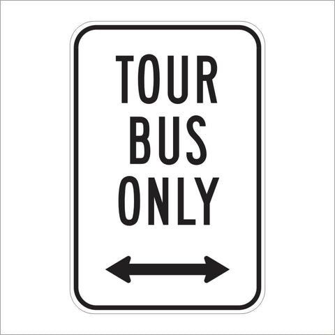 R24C (CA) TOUR BUS ONLY SIGN