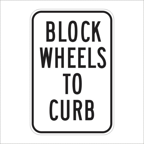 R24E (CA) BLOCK WHEELS TO CURB SIGN