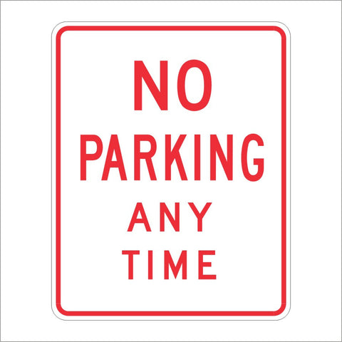 R26A (CA) NO PARKING ANY TIME SIGN