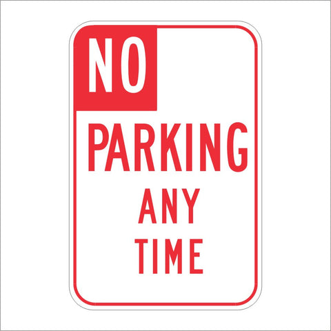 R26 (CA) NO PARKING ANY TIME SIGN