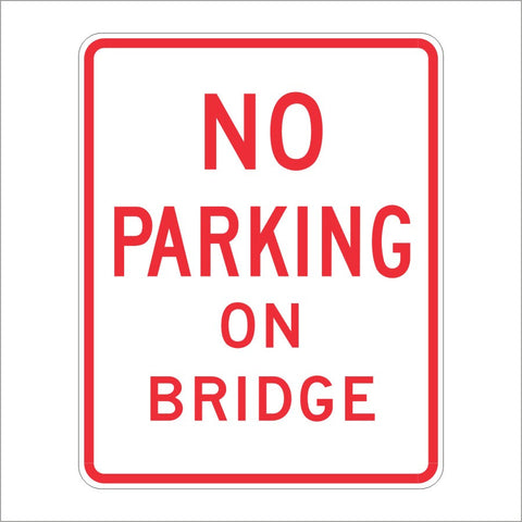 R27A (CA) NO PARKING ON BRIDGE SIGN