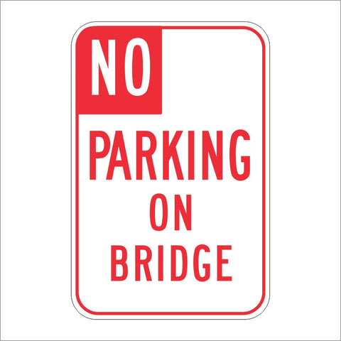 R27 (CA) NO PARKING ON BRIDGE SIGN