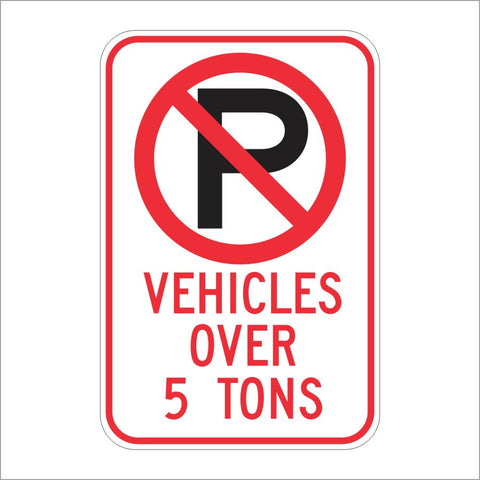R28F (CA) NO PARKING VEHICLES OVER (SPECIFY #) TONS SIGN