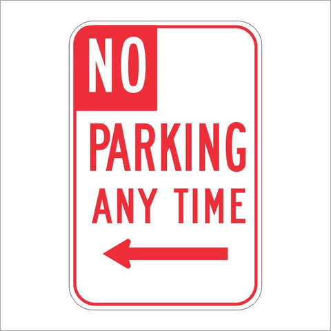 R28 (CA) NO PARKING ANY TIME SIGN