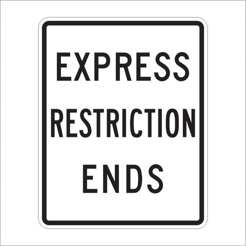 R3-42B EXPRESS RESTRICTION ENDS SIGN