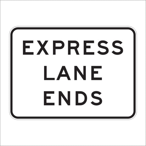 R3-45 EXPRESS LANE ENDS SIGN