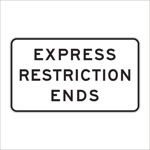 R3-45A EXPRESS RESTRICTION ENDS SIGN