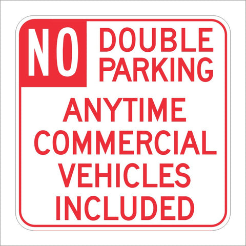 R39-2 (CA) NO DOUBLE PARKING ANYTIME COMMERCIAL VEHICLES INCLUDED SIGN