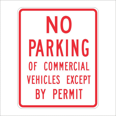 R39 (CA) NO PARKING OF COMMERCIAL VEHICLES EXCEPT BY PERMIT SIGN