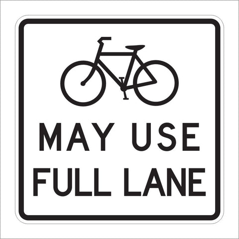 R4-11 BICYCLES MAY USE FULL LANE SIGN