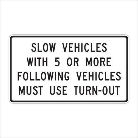 R4-12 SLOW VEHICLES WITH 5 OR MORE FOLLWOING VEHCILES MUST TURN-OUT SIGN