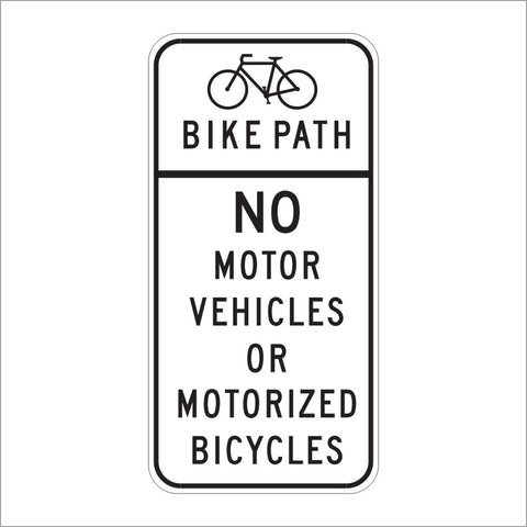 R44A (CA) BIKE PATH NO MOTOR VEHICLES OR MOTORIZED BICYCLES SIGN
