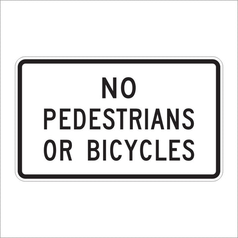 R5-10B NO PEDESTRAINS OR BICYCLES SIGN