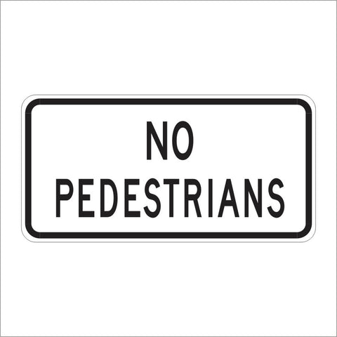 R5-10C NO PEDESTRIANS SIGN