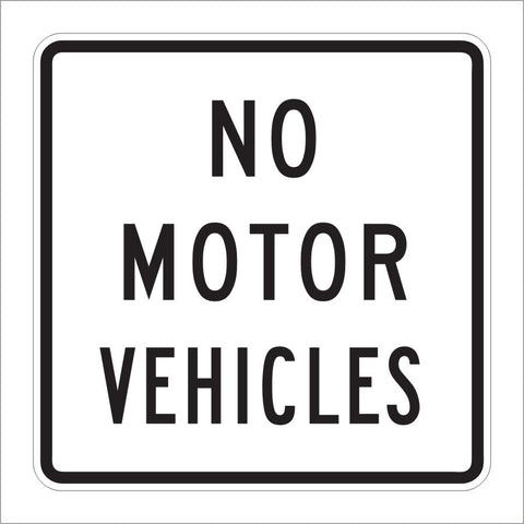 R5-3 NO MOTOR VEHICLES SIGN