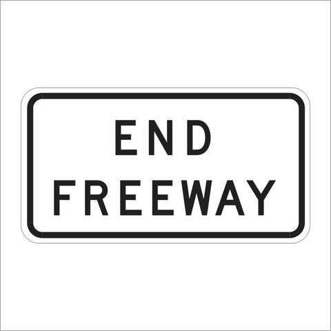 R58 (CA) END FREEWAY SIGN