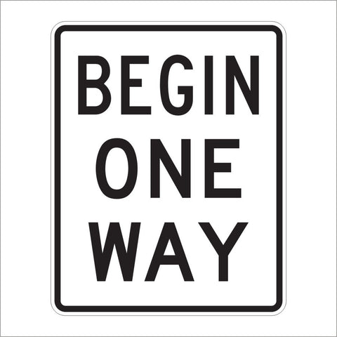 R6-6 BEGIN ONE WAY SIGN