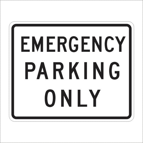 R8-4 EMERGENCY PARKING ONLY SIGN