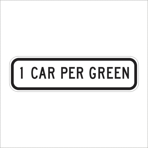 R89 (CA) 1 CAR PER GREEN SIGN